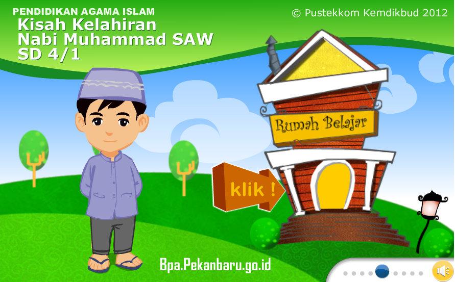 Rumah belajar BPA SD Pendidikan Agama Islam 4 Kisah Kelahiran Nabi Muhammad SAW