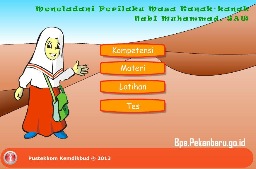 Rumah belajar BPA SD Pendidikan Agama Islam 43 Meneladani Masa Kanak-Kanak Nabi Muhammad S.A.W