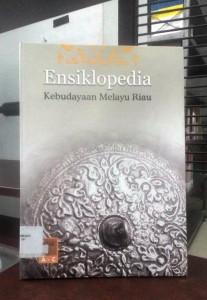 Ensiklopedia kebudayaan Melayu Riau