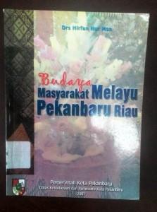 Buku Budaya Masyarakat Melayu Pekanbaru Riau