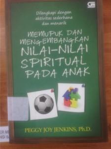 Memupuk dan Mengembangkan Nilai-Nilai Spiritual pada Anak
