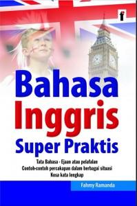 Bahasa Inggris Super Praktis