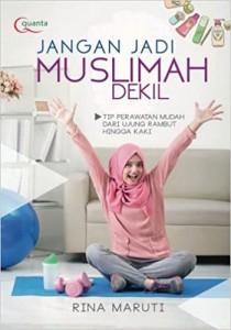Jangan jadi muslimah dekil