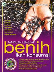 panduan lengkap benih ikan konsumsi