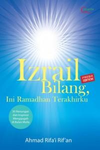 Izrail Bilang ini Ramadhan Terakhirku