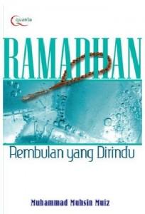 Ramadhan – Rembulan yang Di rindu