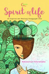 Spirit Of Life, 25 Inspirasi dan Motivasi Penggugah Jiwa